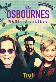 Watch Movie The Osbournes Want to Believe - Season 2