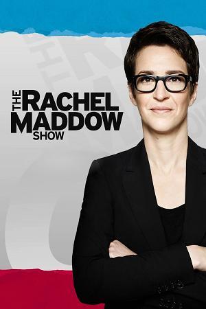 Watch Movie The Rachel Maddow Show - Season 11