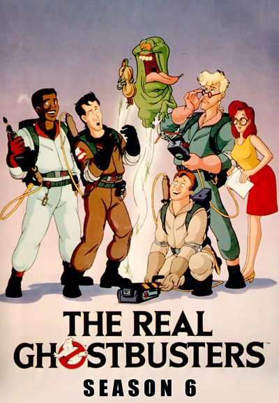 Watch Movie The Real Ghostbusters - Season 6