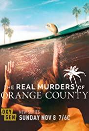 Watch Movie The Real Murders of Orange County - Season 1