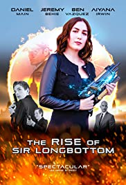 Watch Movie The Rise of Sir Longbottom