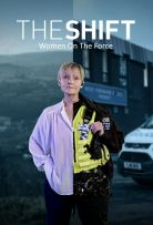 Watch Movie The Shift: Women On The Force - Season 1
