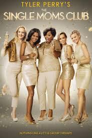 Watch Movie The Single Moms Club