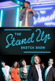 Watch Movie The Stand Up Sketch Show - Season 1