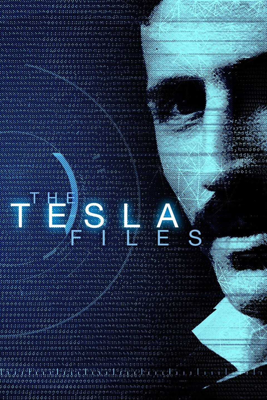 Watch Movie The Tesla Files - Season 1