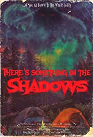 Watch Movie There's Something in the Shadows
