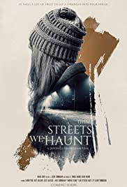 Watch Movie These Streets We Haunt