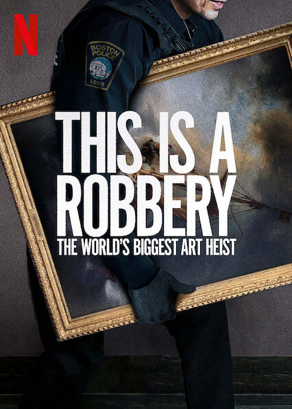 Watch Movie This is a Robbery: The World's Biggest Art Heist - Season 1