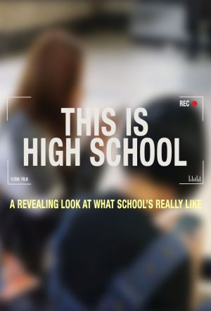 Watch Movie This is High School - Season 1
