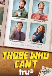 Watch Movie Those Who Can't - Season 1