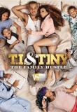 Watch Movie T.I. and Tiny: The Family Hustle - Season 3