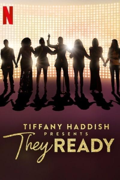 Watch Movie Tiffany Haddish Presents: They Ready - Season 2