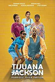 Watch Movie Tijuana Jackson: Purpose Over Prison