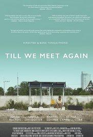 Watch Movie Till We Meet Again