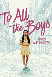Watch Movie To All the Boys: Always and Forever