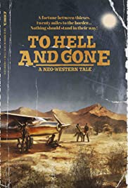 Watch Movie To Hell and Gone