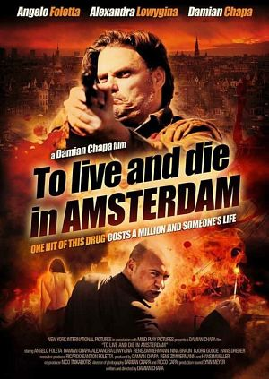 Watch Movie To Live and Die in Amsterdam