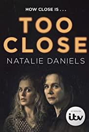 Watch Movie Too Close (2021) - Season 1