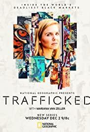 Watch Movie Trafficked with Mariana Van Zeller - Season 1