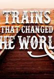 Watch Movie Trains That Changed the World - Season 1