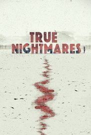 Watch Movie True Nightmares - Season 2