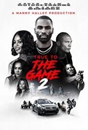 Watch Movie True to the Game 2