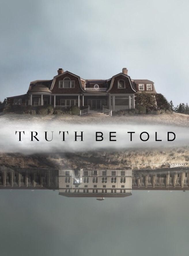 Watch Movie Truth Be Told (2019) - Season 1
