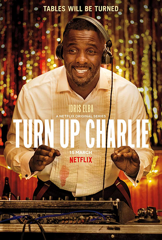 Watch Movie Turn Up Charlie - Season 1