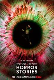 Watch Movie Two Sentence Horror Stories - Season 1