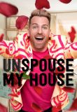 Watch Movie Unspouse My House - Season 1