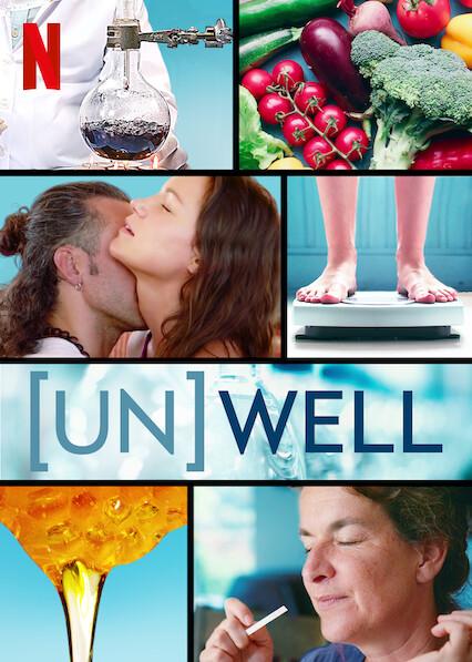 Watch Movie (Un)Well - Season 1