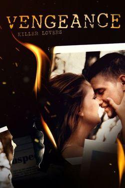 Watch Movie Vengeance: Killer Lovers - Season 2