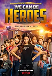 Watch Movie We Can Be Heroes