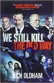 Watch Movie We Still Kill The Old Way