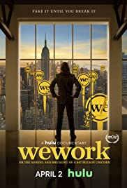 Watch Movie WeWork: Or the Making and Breaking of a $47 Billion Unicorn