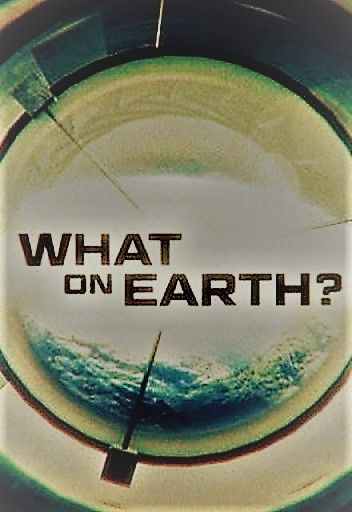 Watch Movie What on Earth? - Season 5
