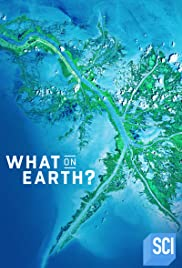 Watch Movie What on Earth? - Season 9
