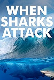 Watch Movie When Sharks Attack - Season 5