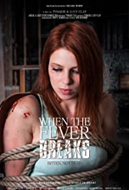 Watch Movie When the Fever Breaks