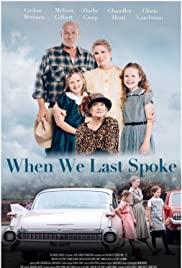 Watch Movie When We Last Spoke