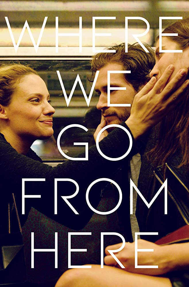 Watch Movie Where We Go from Here
