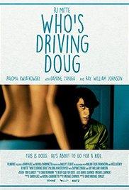 Watch Movie Whos Driving Doug