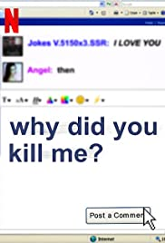 Watch Movie Why Did You Kill Me?
