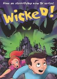 Watch Movie Wicked! - Season 1