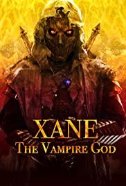 Watch Movie Xane: The Vampire God
