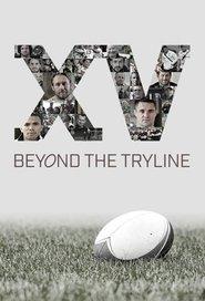 Watch Movie XV Beyond the Tryline
