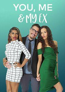 Watch Movie You, Me & My Ex - Season 1