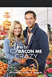 Watch Movie You're Bacon Me Crazy!