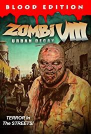 Watch Movie Zombi VIII: Urban Decay