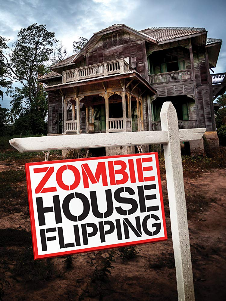 Watch Movie Zombie House Flipping - Season 3